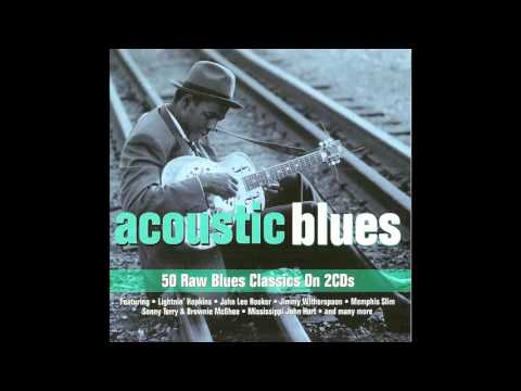 Acoustic blues collection - Best acoustic guitar - 50 Raw Blues Classic - Best acoustic guitar