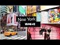 VLOG #2 | TIMES SQUARE, VICTORIA SECRET, M&M'S STORE, ...