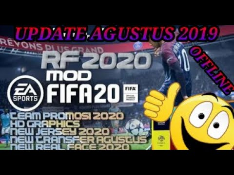 UPDATE AGUSTUS 2019 REAL FOOTBALL 2020 MOD FIFA 20 BEST GRAPHICS