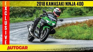 2018 Kawasaki Ninja 400 | Exclusive First Ride Review | Autocar India