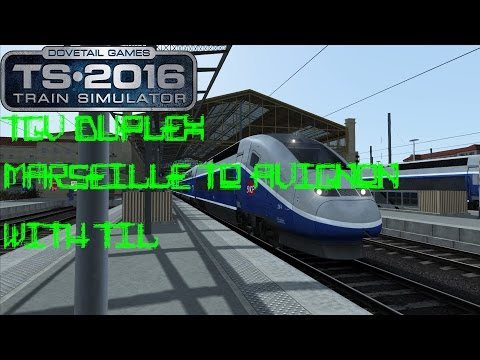 Train Simulator 2016 TGV Duplex Marseille to Avignon (POST PATCH)