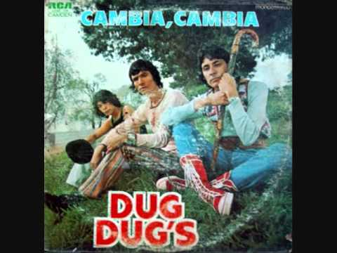 Dug Dug's Cambia Cambia