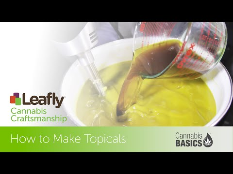 Cannabis Craftsmanship: How to Make Topicals