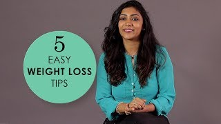 Health Tips: 5 Easy Healthy Weight Loss Tips