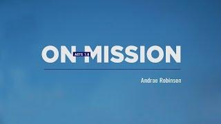 On Mission - Andrae Robinson