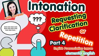 Intonation: Requesting Clarification or Repetition (Part 4) | English Pronunciation Lesson thumbnail