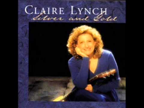 Claire Lynch ~ Silver And Gold