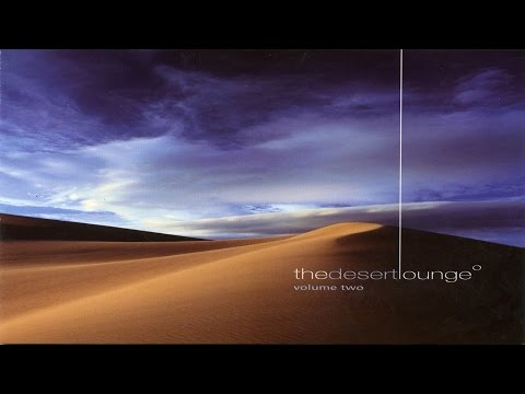 The Desert Lounge Vol. 2