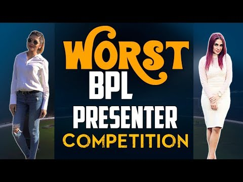 WORST BPL PRESENTER COMPETITION