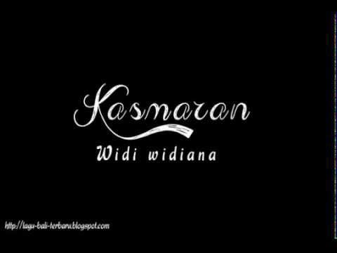 Widi Widiana - Kasmaran Lirik