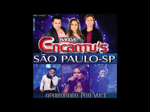 CD Banda Encantu´s (Ao Vivo em São Paulo) - 2011