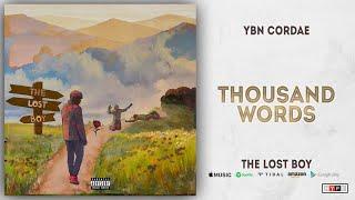 YBN Cordae - Thousand Words (The Lost Boy)