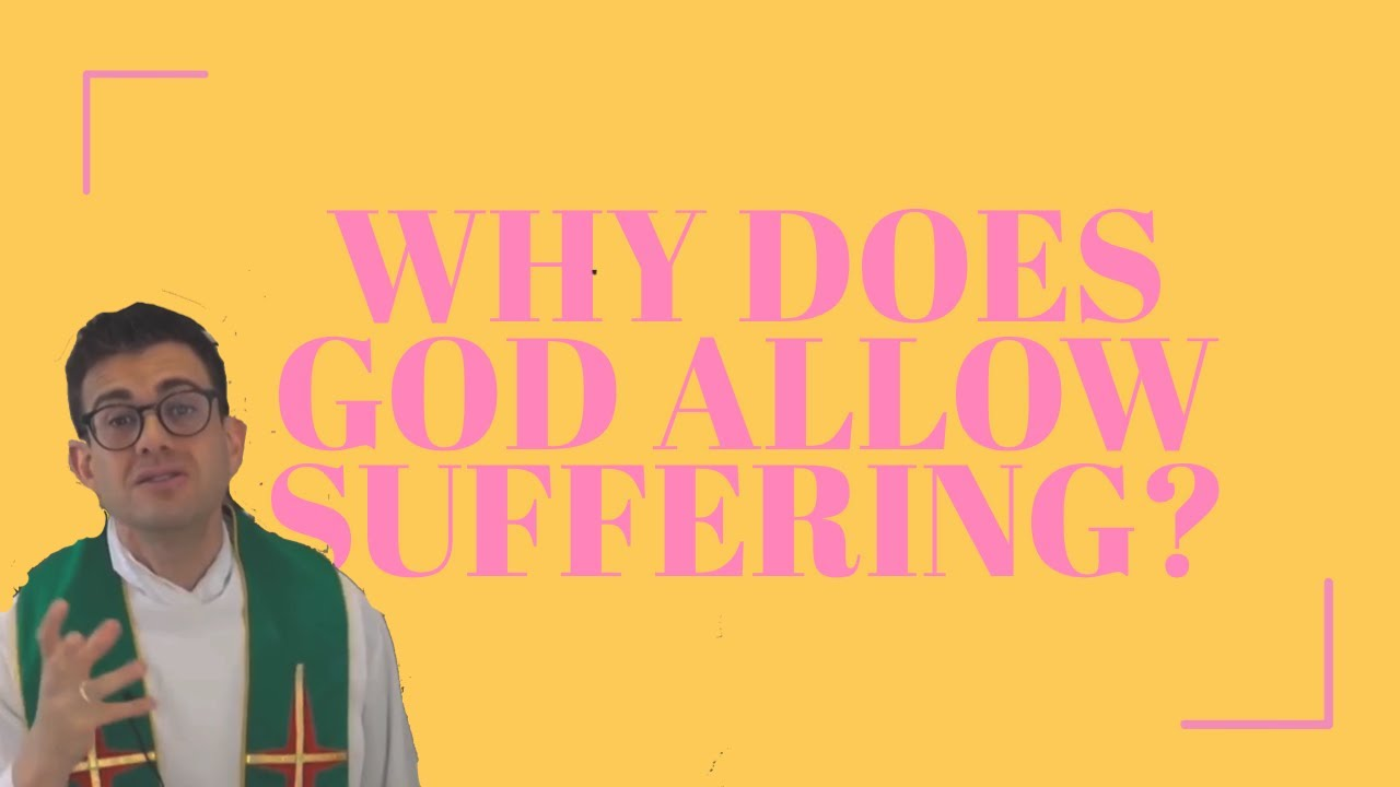 WHY DOES GOD ALLOW SUFFERING? - In Just A Minute - Episode #27