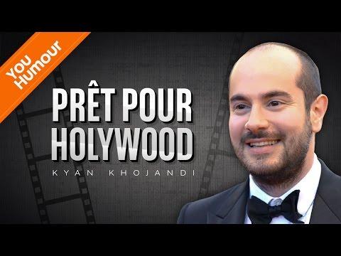 KYAN KHOJANDI  est prêt pour Hollywood !
