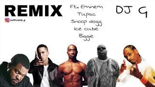 DJ G || Old School Remix Ft. Tupac, Snoop Dogg, Ice cube, Biggie, Eminem