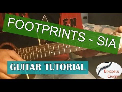 Footprints Guitar Chords - Sia - Khmer Chords