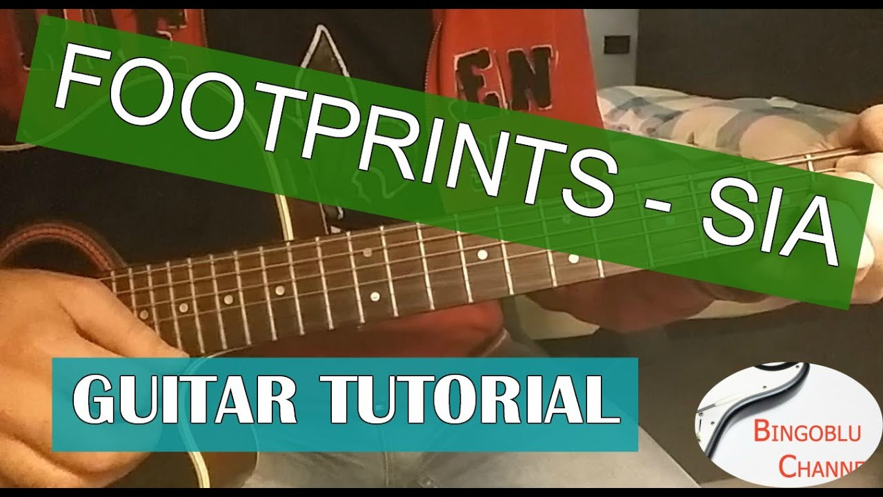 Footprints Sia Guitar Easy Tutorial Chords Youtube