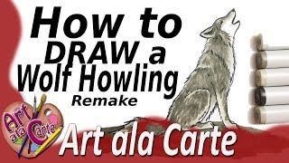 How to Draw a Wolf Howling The Remake