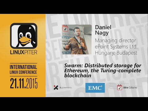 "Daniel Nagy: ""Swarm: Distributed storage for Ethereum, the Turing-complete blockchain"""
