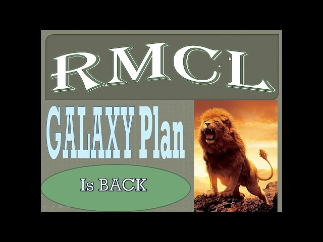 RMCL GALAXY plan is BACK | RMCL Update Oct 2018
