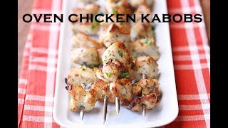 Oven Chicken Kabobs