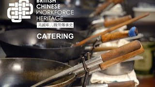 Catering Workforce Video (British Chinese Workforce Heritage)