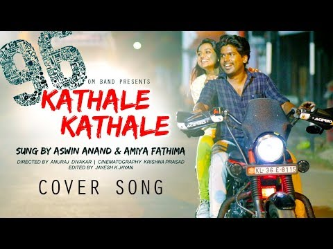 96 cover song kaathalae kaathalae song valentine s day special video song malayalam kavithakal kerala poet poems songs music lyrics writers old new super hit best top   malayalam kavithakal kerala poet poems songs music lyrics writers old new super hit best top