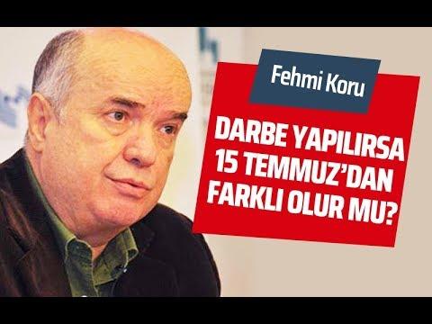 DARBE YAPILIRSA 15 TEMMUZ'DAN FARKLI OLUR MU? #FehmiKoru