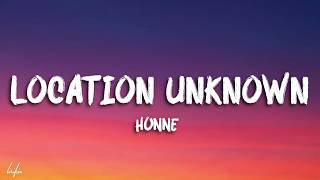 HONNE - Location Unknown (feat. BEKA) (Brooklyn Session) | Lyrics