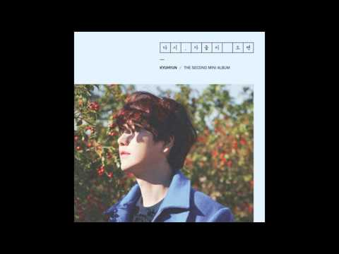 KYUHYUN [Super Junior]  - 밀리언조각 (A Million Pieces)