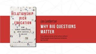 Leo Lambert on why big questions matter
