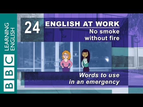 Language for emergencies – 24 – English at Work gets you out of danger