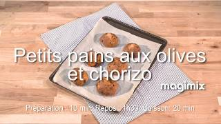 Petits pains aux olives et au chorizo - Recette au Robot Multifonction Magimix