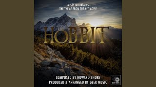The Hobbit An Unexpected Journey Misty Mountains Main Theme