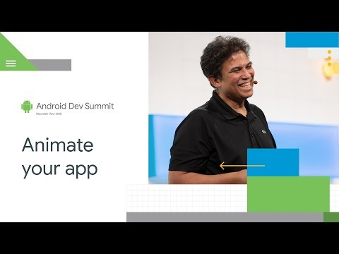 Get Animated (Android Dev Summit '18)