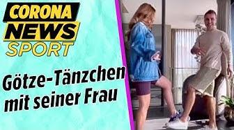 Corona-Trotz - Götze-Tänzchen mit seiner Frau | Corona-News Sport