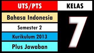 Soal Uts Pts Bahasa Indonesia Kelas 7 Kurikulum 2013 Semester 2 Dan Kunci Jawaban