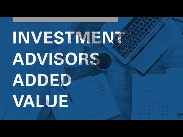 Investment Advisors Added Value