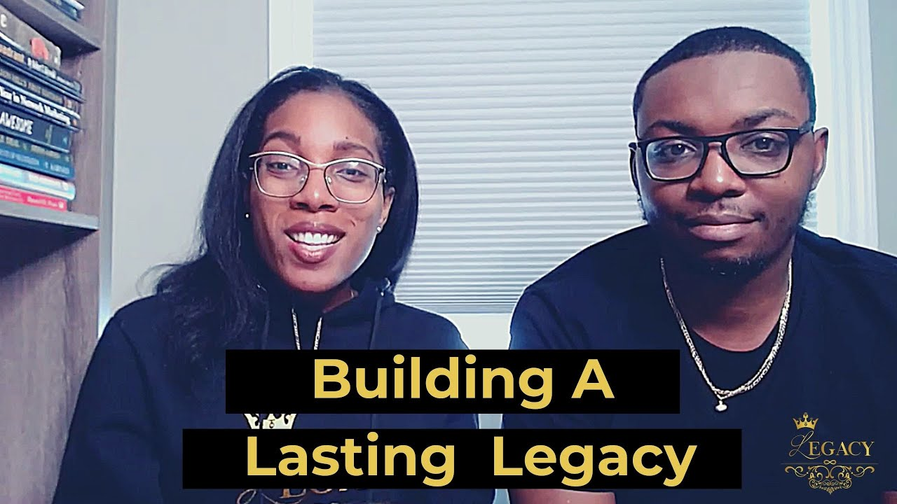 LEAVING A LEGACY - The Legacy Podcast #50