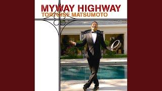 Provided to YouTube by WM Japan straight · tortoise matsumoto Myway Highway ℗ 2010 WARNER MUSIC JAPAN INC. Arranger: Mizumoto Yoko Arranger: ...