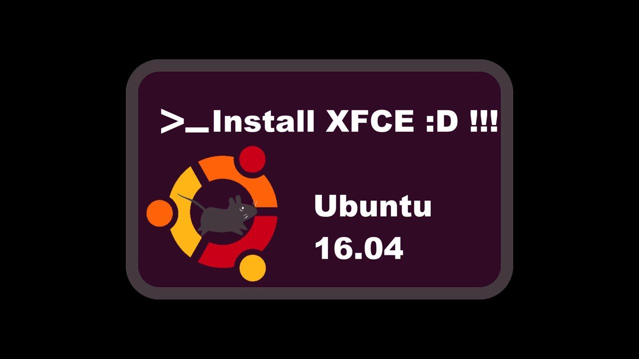 Make Ubuntu faster ! - How to install XFCE, a lighter desktop in Ubuntu  16 04 #ubuntu #ubuntufaster