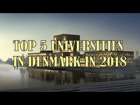 Top Universities in Denmark | Best 5 Top Universities in Denmark in 2018