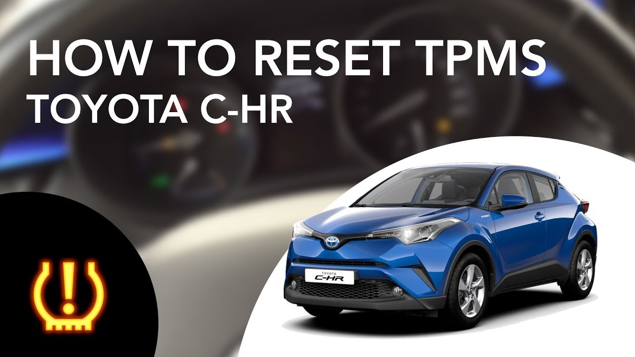 How To Turn Off Reset Tire Pressure Tpms Light In Toyota C Hr