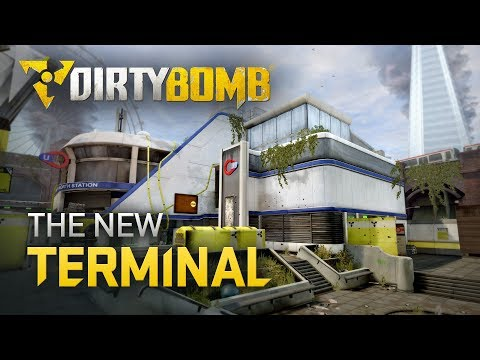 Dirty Bomb: The New Terminal
