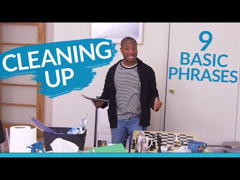 Learn English: 9 basic phrases for CLEANING UP