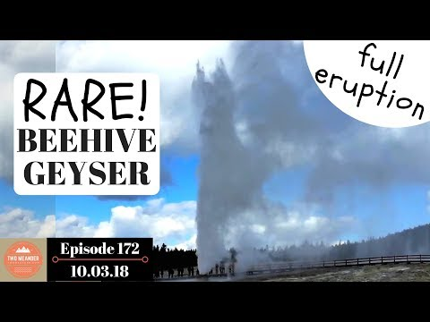 Beehive Geyser at Yellowstone: Full Eruption on Video - S1.E172
