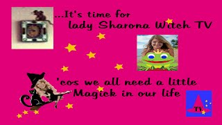Lady Sharona Witch TV New Shows Update
