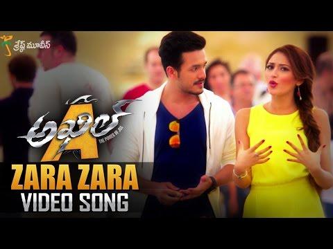 Zara Zara Full Video Song || Akhil Movie...