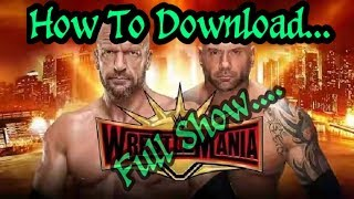 Wrestlemania 35(7 \04\19) full Show download..... Watch Full video.....