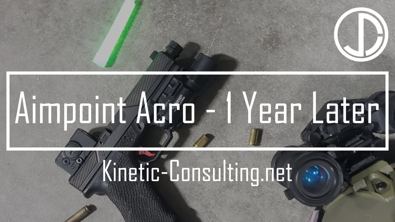 Aimpoint Acro 1 Year Later